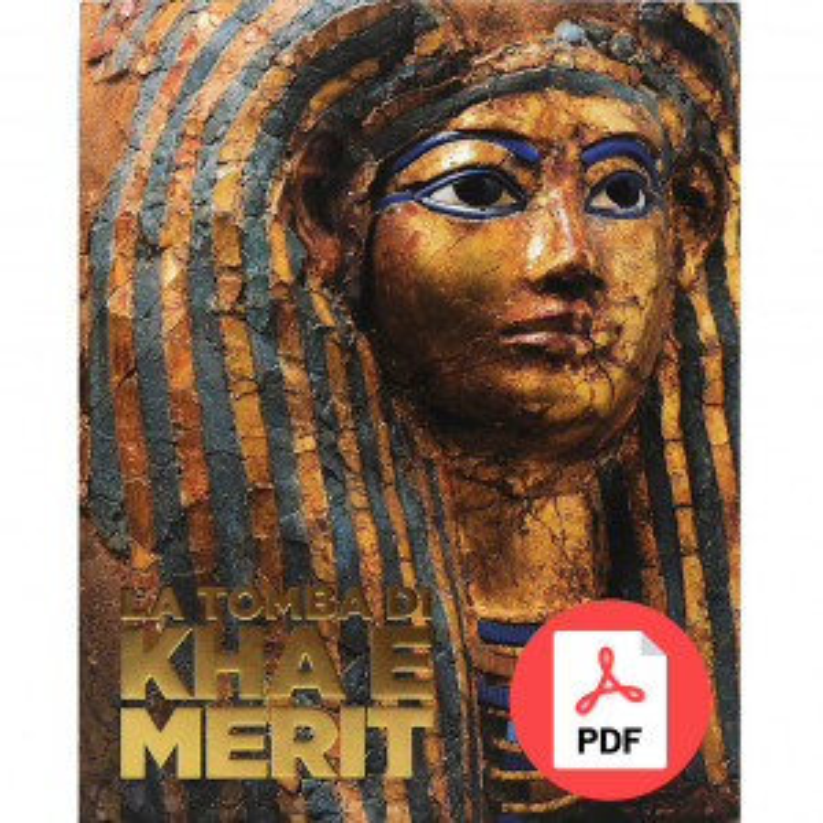 La tomba di Kha e Merit [PDF]